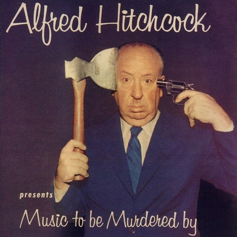 Alfred Hitchcock: Music To Be Murdered by / Var - Alfred Hitchcock: Music to Be Murdered by / Var