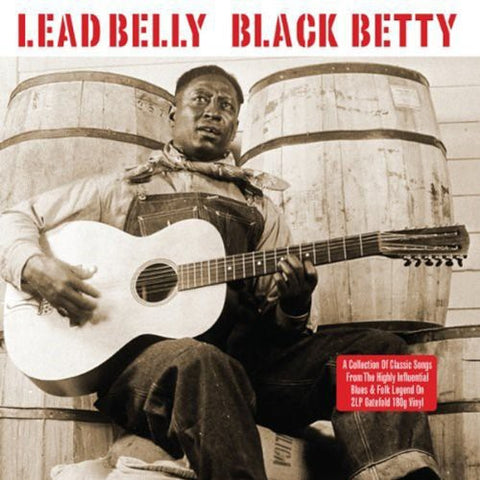 Lead Belly - Black Betty (UK)