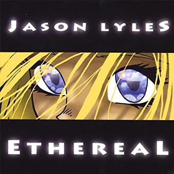 Lyles, Jason - Ethereal (CD)