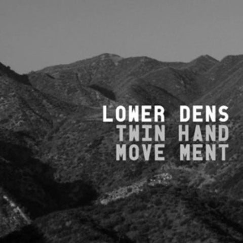 Lower Dens - Twin-Hand Movement (Digital Download)