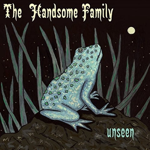 Handsome Family - Unseen (UK)