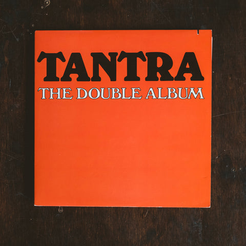 Tantra - The Double Album (Pre-Loved)