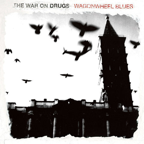 War on Drugs, The - Wagonwheel Blues