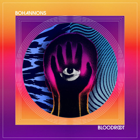 Bohannons, The - Bloodroot (Vinyl)