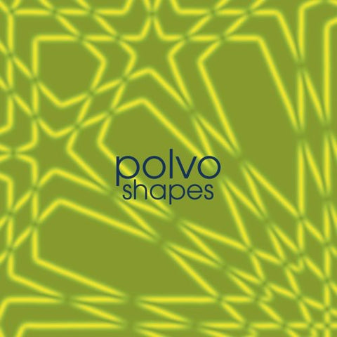 Polvo - Shapes (Reissue)