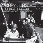 Ellington, Duke / Mingus, Charles / Roach, Max - Money Jungle (180 Gram)