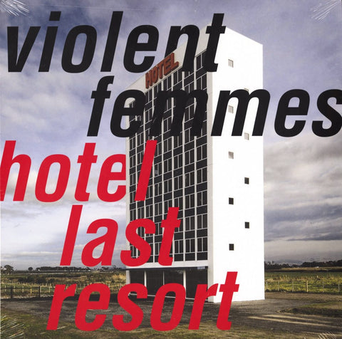 Violent Femmes - Hotel Last Resort (Indie Exclusive)