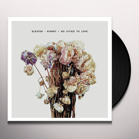 Sleater-Kinney - No Cities to Love (Gatefold, Digital Download)