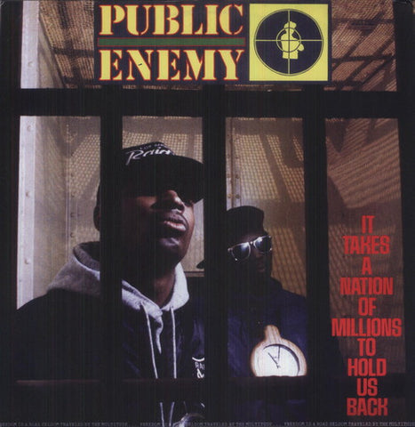 Public Enemy - It Takes a Nation of Millions to Hold Us Back (UK)