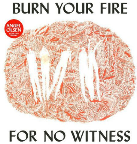 Olsen, Angel - Burn Your Fire for No Witness