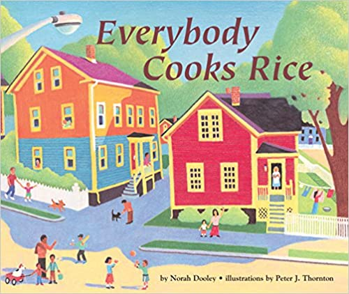 Everybody Cooks Rice - OUR FAVORITE BOOKS CELEBRATING DIVERSITY