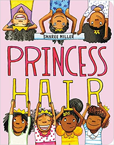 Princess Hair - OUR FAVORITE BOOKS CELEBRATING DIVERSITY