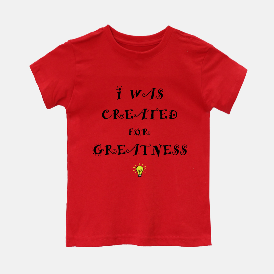 Created For Greatness T-Shirt