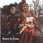 Rivers to Cross   KCD 1129