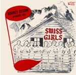 Rodney Ristow Presents the Swiss Girls KCD 2099