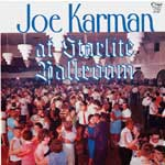 Joe Karman at Starlight Ballroom  KCD 2101