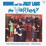 Bernie and His Jolly Lads Play Variety   KCD 2103
