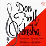 Don Frodl and His Orchestra KCD 2108