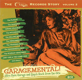 Garagemental - The Cuca Records Story Vol 2    Ace 1113