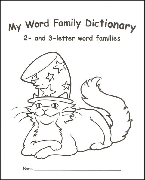 My Word Family Dictionary: 2- and 3-Letter Word Families