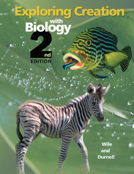Exploring Creation with Biology Textbook (2nd Ed)