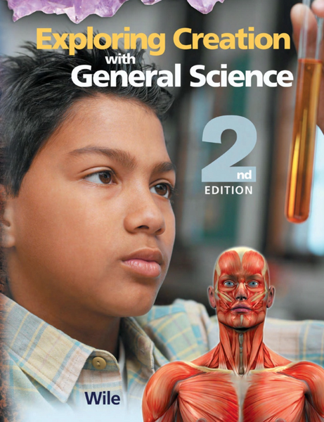 Exploring Creation with General Science (2nd Ed)