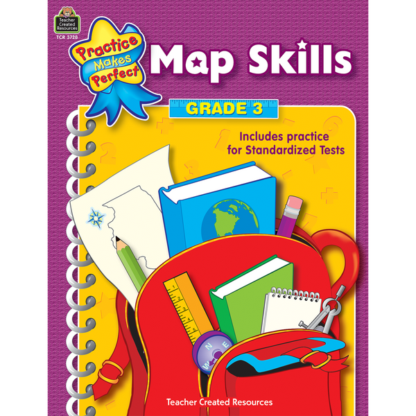 Map Skills: Grade 3 (Practice Makes Perfect)