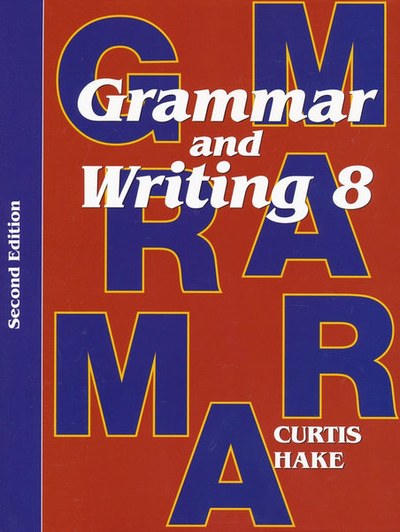Grammar & Writing Student Textbook Grade 8 2nd Edition