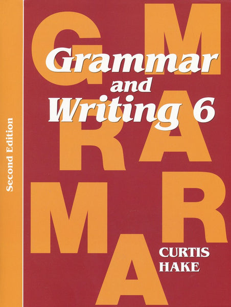 Grammar & Writing Grade 6 Student Text, 2nd Edition