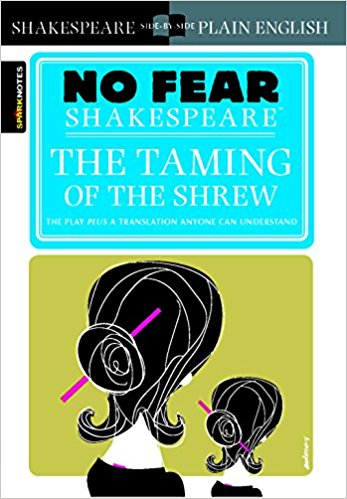 No Fear: The Taming of the Shrew