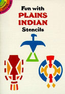 Fun with Plains Indian Stencils