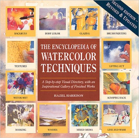 Encyclopedia of Watercolor Techniques