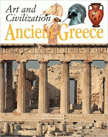 Ancient Greece (Art and Civilization)