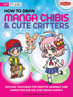 How to Draw Manga Chibis and Cute Critters