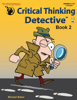 Critical Thinking Detective Book 2 - Fun Mystery Cases to Guide Decision-Making (Grades 4-12+)