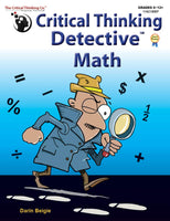 Critical Thinking Detective Math - Fun Mystery Cases to Improve Math Skills (Grades 6-12+)