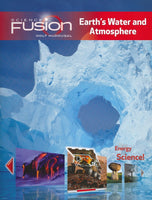Science Fusion Module F: Earth's Water and Atmosphere, Grades 6-8