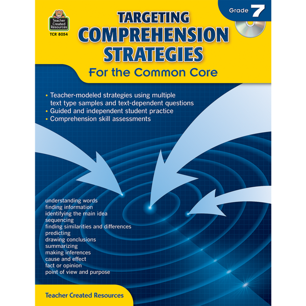 Targeting Comprehension Strategies for the Common Core (Grade 7)