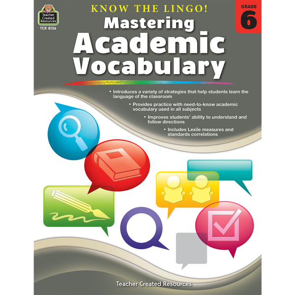 Know the Lingo! Mastering Academic Vocabulary (Grade 6)