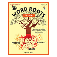 Word Roots Level 4: Learning Better Spelling and Vocabulary