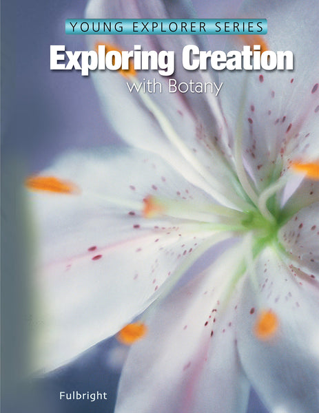 Exploring Creation with Botany Textbook