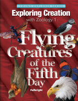 Exploring Creation with Zoology 1: Flying Creatures of the Fifth Day Textbook