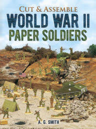 Cut & Assemble World War II Paper Soldiers