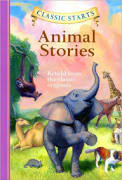 Classic Starts: Animal Stories