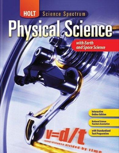 Holt Science Spectrum: Physical Science with Earth and Space Science Homeschool Package