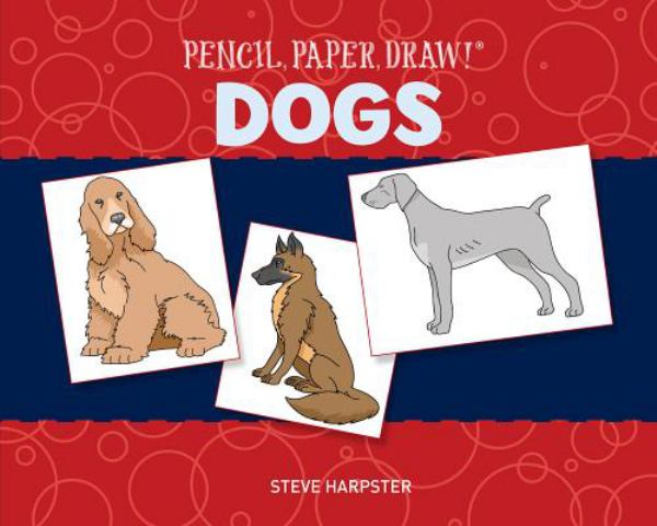 Pencil, Paper, Draw! Dogs