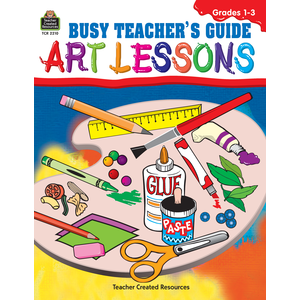 Busy Teachers Guide Art Lessons Gr. 1-3