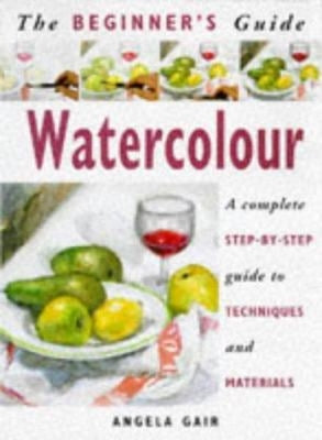 The Beginner's Guide to Watercolour