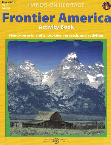 Frontier America Activity Book (Hands on Heritage)