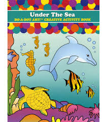 Do-a-Dot: Activity Book-Under the Sea